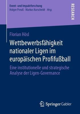Hösl   Wettbewerbsfähigkeit nationaler Ligen im europäischen Profifußball   Buch   sack.de