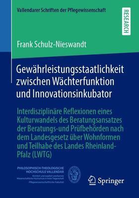 Schulz-Nieswandt | Gewährleistungsstaatlichkeit zwischen Wächterfunktion und Innovationsinkubator | Buch | sack.de