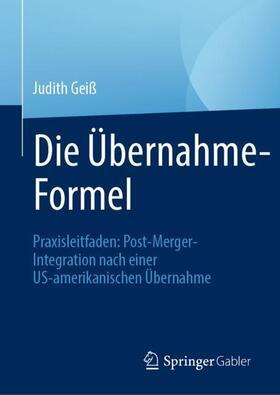 Geiß | Die Übernahme-Formel | Buch | sack.de