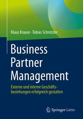 Krause / Schnitzler | Business Partner Management | Buch | sack.de