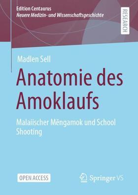 Sell | Anatomie des Amoklaufs | Buch | sack.de