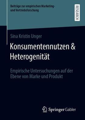 Unger   Konsumentennutzen & Heterogenität   Buch   sack.de