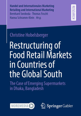 Hobelsberger | Restructuring of Food Retail Markets in Countries of the Global South | Buch | sack.de
