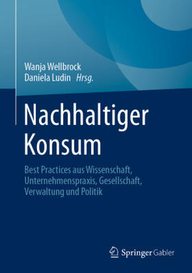 Wellbrock / Ludin   Nachhaltiger Konsum   Buch   sack.de