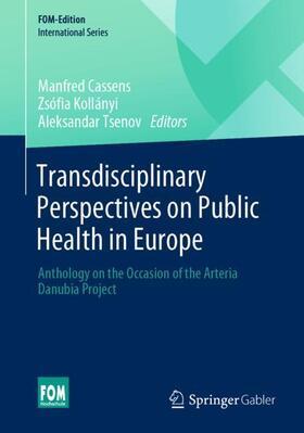 Cassens / Tsenov / Kollányi | Transdisciplinary Perspectives on Public Health in Europe | Buch | sack.de
