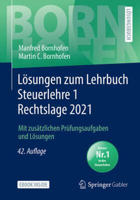 Bornhofen / Bornhofen   Lösungen zum Lehrbuch Steuerlehre 1 Rechtslage 2021   Buch   sack.de