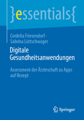 Lüttschwager / Friesendorf | Digitale Gesundheitsanwendungen | Buch | sack.de