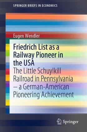 Wendler | Friedrich List as a Railway Pioneer in the USA | Buch | sack.de