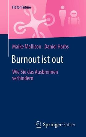 Mallison / Harbs | Burnout ist out | Buch | sack.de