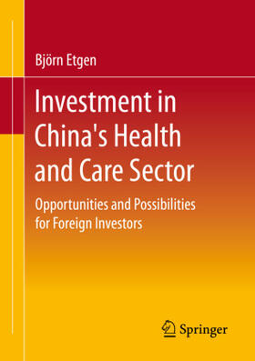 Etgen | Investment in China's Health and Care Sector | Buch | sack.de