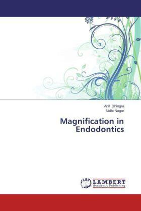 Dhingra / Nagar | Magnification in Endodontics | Buch | sack.de