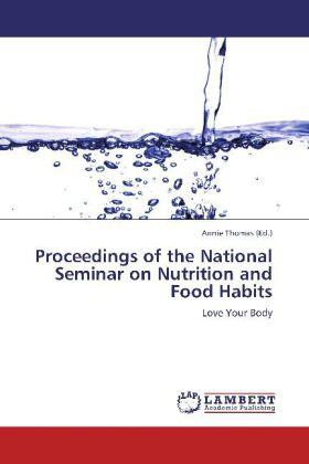 Proceedings of the National Seminar on Nutrition and Food Habits | Buch | sack.de