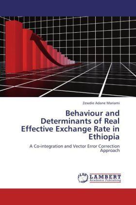 Behaviour and Determinants of Real Effective Exchange Rate in Ethiopia | Buch | sack.de