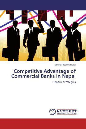 Bhattarai | Competitive Advantage of Commercial Banks in Nepal | Buch | sack.de