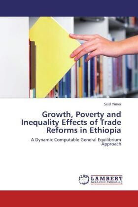 Growth, Poverty and Inequality Effects of Trade Reforms in Ethiopia   Buch   sack.de