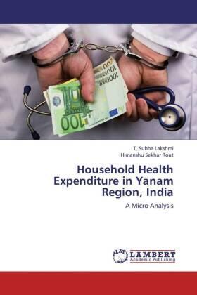 Household Health Expenditure in Yanam Region, India | Buch | sack.de