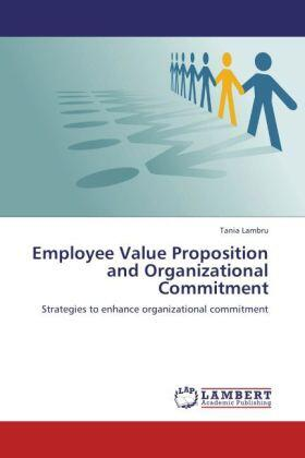 Employee Value Proposition and Organizational Commitment | Buch | sack.de