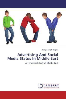 Singh Baghel | Advertising And Social Media Status In Middle East | Buch | sack.de