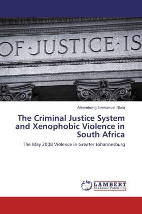 Nkea | The Criminal Justice System and Xenophobic Violence in South Africa | Buch | sack.de