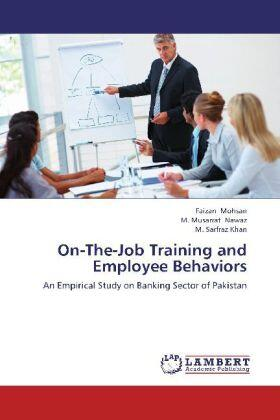 Mohsan / Nawaz / Khan | On-The-Job Training and Employee Behaviors | Buch | sack.de