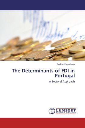 Severiano | The Determinants of FDI in Portugal | Buch | sack.de