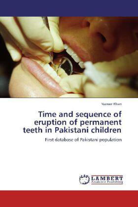 Khan | Time and sequence of eruption of permanent teeth in Pakistani children | Buch | sack.de