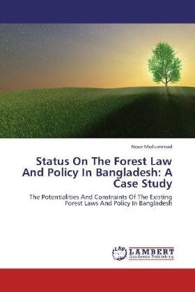 Mohammad | Status On The Forest Law And Policy In Bangladesh: A Case Study | Buch | sack.de