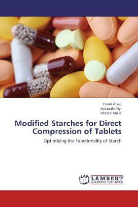 Modified Starches for Direct Compression of Tablets | Buch | sack.de
