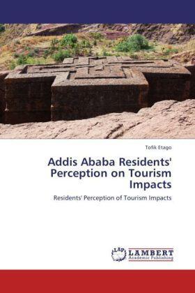 Etago | Addis Ababa Residents' Perception on Tourism Impacts | Buch | sack.de