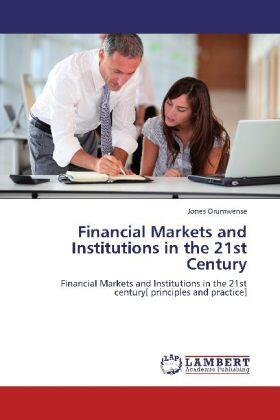 Financial Markets and Institutions in the 21st Century | Buch | sack.de