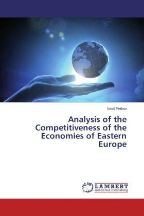 Petkov | Analysis of the Competitiveness of the Economies of Eastern Europe | Buch | sack.de