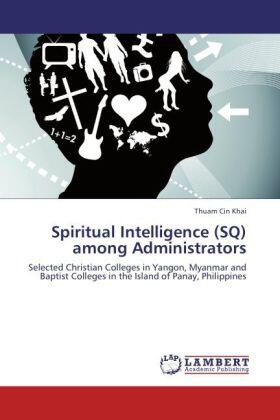 Khai | Spiritual Intelligence (SQ) among Administrators | Buch | sack.de