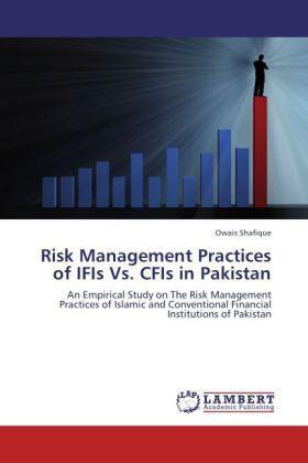 Shafique | Risk Management Practices of IFIs Vs. CFIs in Pakistan | Buch | sack.de