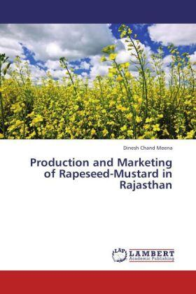 Meena | Production and Marketing of Rapeseed-Mustard in Rajasthan | Buch | sack.de