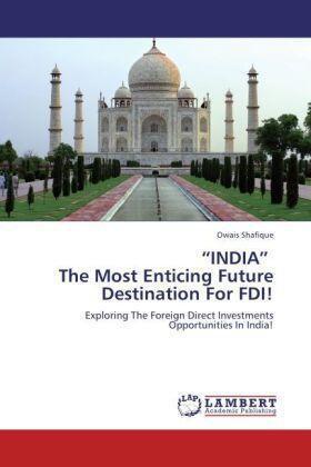Shafique | INDIA  The Most Enticing Future Destination For FDI! | Buch | sack.de