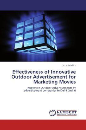Mullick | Effectiveness of Innovative Outdoor Advertisement for Marketing Movies | Buch | sack.de