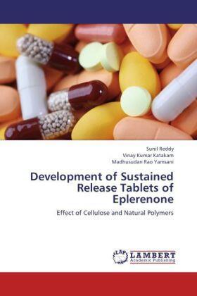 Reddy / Katakam / Yamsani | Development of Sustained Release Tablets of Eplerenone | Buch | sack.de