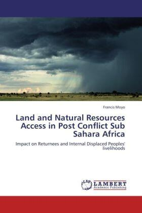 Moyo | Land and Natural Resources Access in Post Conflict Sub Sahara Africa | Buch | sack.de
