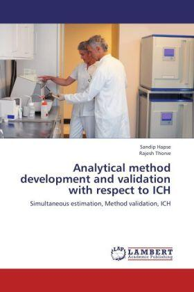 Analytical method development and validation with respect to ICH | Buch | sack.de