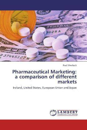 Sherlock | Pharmaceutical Marketing: a comparison of different markets | Buch | sack.de