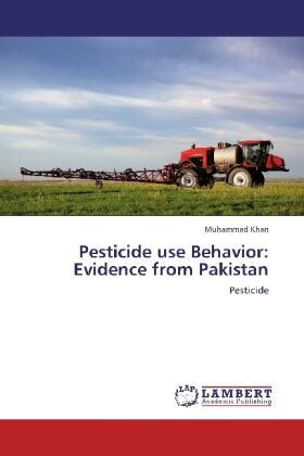 Khan   Pesticide use Behavior: Evidence from Pakistan   Buch   sack.de