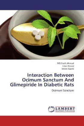Ahmad / Anwar / Kazmi | Interaction Between Ocimum Sanctum And Glimepiride In Diabetic Rats | Buch | sack.de