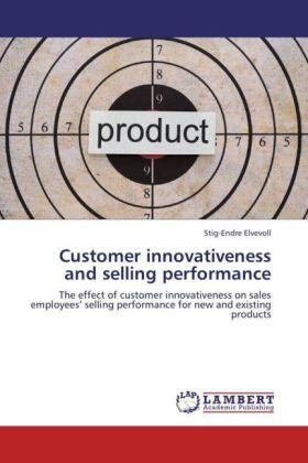 Elvevoll | Customer innovativeness and selling performance | Buch | sack.de