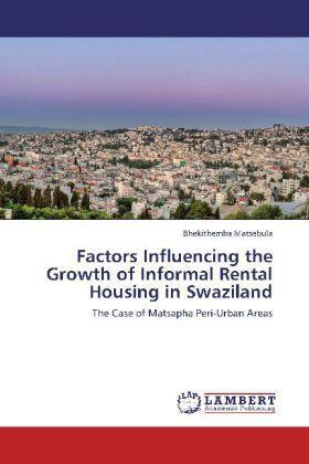 Matsebula | Factors Influencing the Growth of Informal Rental Housing in Swaziland | Buch | sack.de