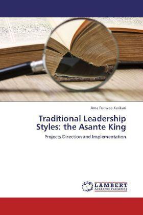 Karikari | Traditional Leadership Styles: the Asante King | Buch | sack.de
