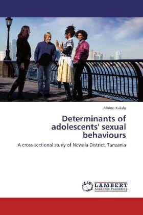 Kalolo | Determinants of adolescents' sexual behaviours | Buch | sack.de