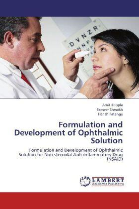 Bhople / Sheaikh / Patange | Formulation and Development of Ophthalmic Solution | Buch | sack.de