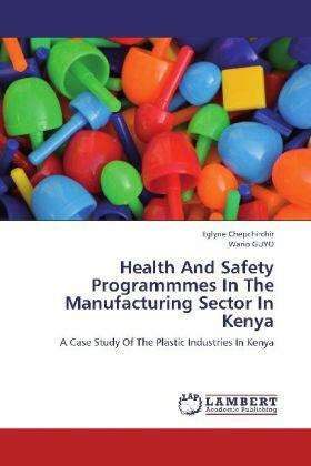 Chepchirchir / Guyo | Health And Safety Programmmes In The Manufacturing Sector In Kenya | Buch | sack.de