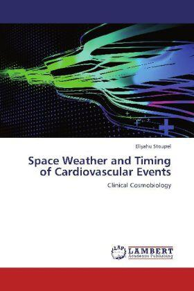 Stoupel | Space Weather and Timing of Cardiovascular Events | Buch | sack.de