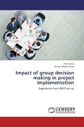 Oino / Mwori Sorre | Impact of group decision making in project implementation | Buch | sack.de